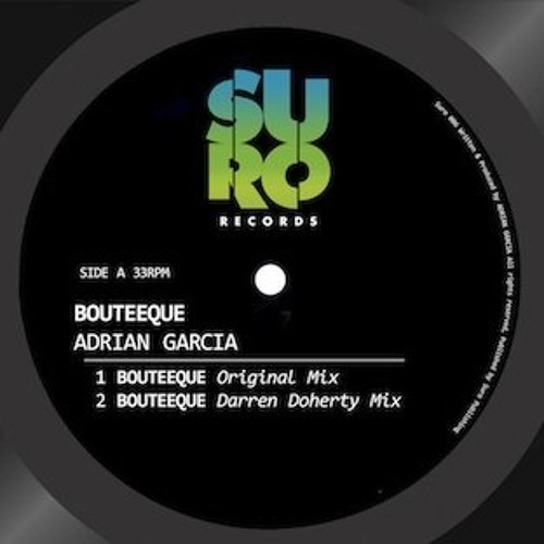 Adrian Garcia - Bouteeque (Darren Doherty Remix) OUT NOW