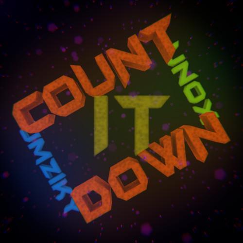 Unox & Umziky - Count It Down