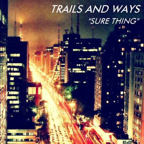 Midnight City (M83 Cover) by TRAILS AND WAYS