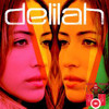 Delilah inside my love Bootleg