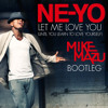 Ne-Yo - L3T M3 L0V3 Y0U (Mike Mazu Bootleg) * FREE DOWNLOAD *