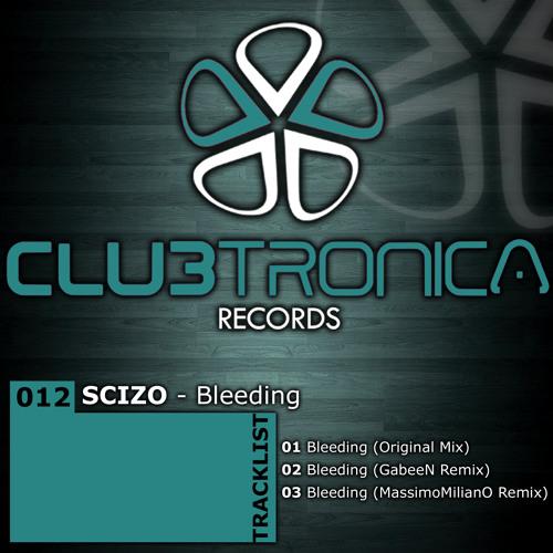 Scizo - Bleeding (Original Mix)