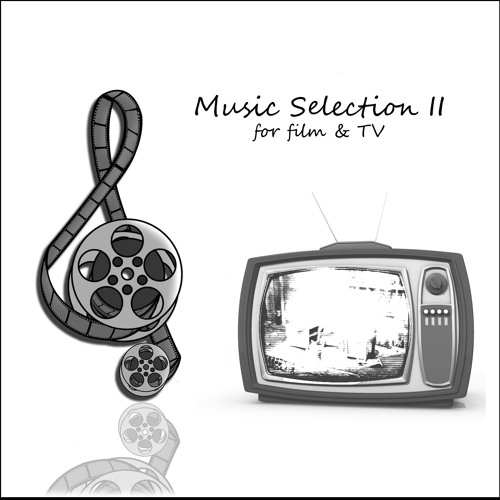 Music Selection II for Film & TV