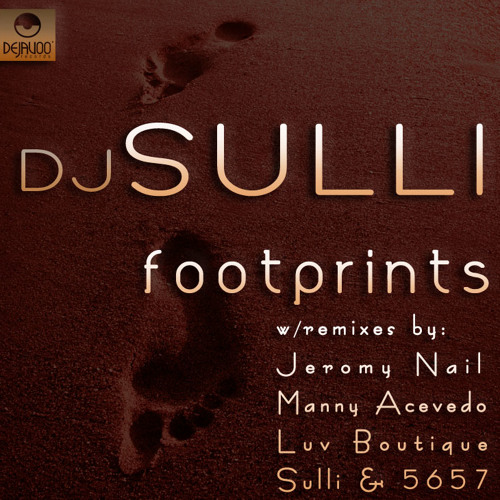 Dj Sulli and 56&57 Footprints Manny Acevedo Heartbreat Remix ,,, Out Now!