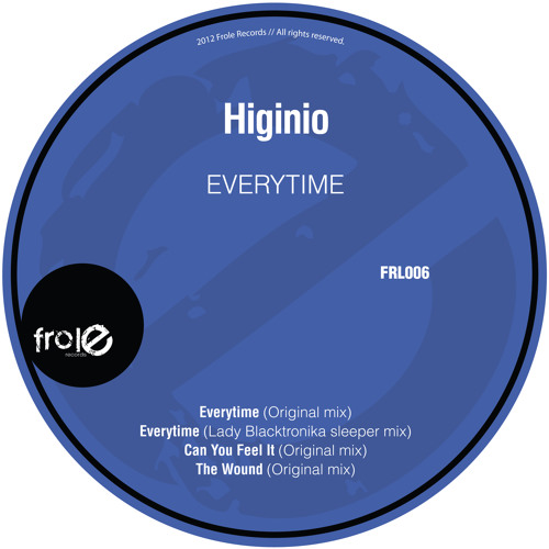 Higinio - Everytime (Original Mix)
