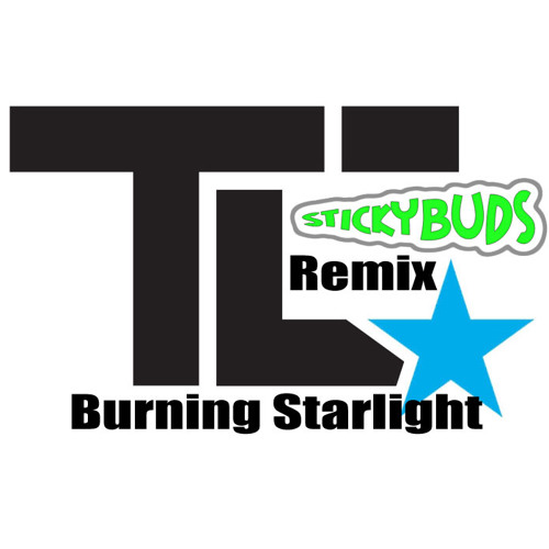 TC Feat. Dread MC- Burning Starlight (Stickybuds Remix) - FREE DL