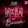 HARD Day of the Dead Mixtape #2: BAAUER
