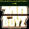 740 Boyz vs Funky Junction