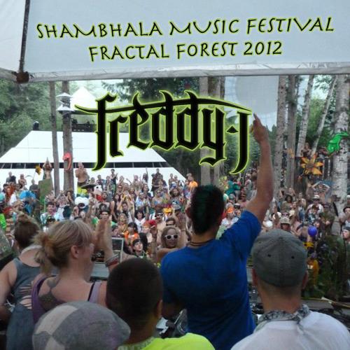 FREDDY J - SHAMBHALA 2012 FRACTAL FOREST