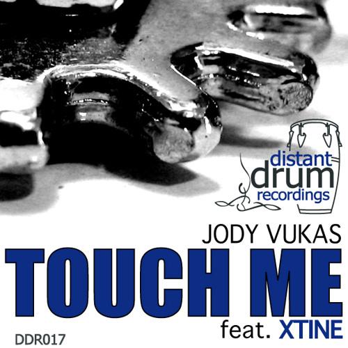 JODY VUKAS FEAT. XTINE - TOUCH ME (ORIGINAL MIX)