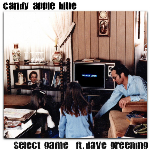 Candy Apple Blue - Select Game (ft. Dave Greening) + Music Video