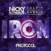 Nicky Romero & Calvin Harris - Iron (OUT NOW)