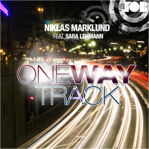 Niklas Marklund - One Way Track (feat. Sara Lehmann) [OUT ON BEATPORT]