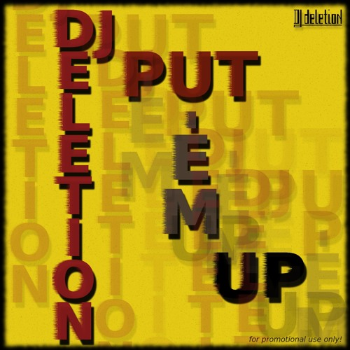 DJ Deletion - Put 'Em Up (Ghetto Funk Mix)