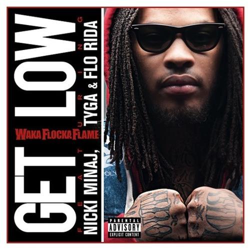 Waka Flocka Flame feat. Nicki Minaj, Tyga  Flo-Rida Get Low