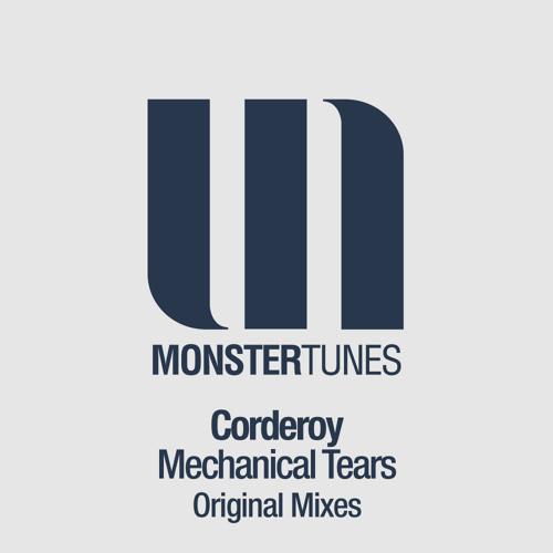 Corderoy - Mechanical Tears (Club MIx)