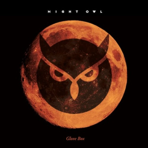 Night Owl - Glove Box [Exclusive XLR8R Download]