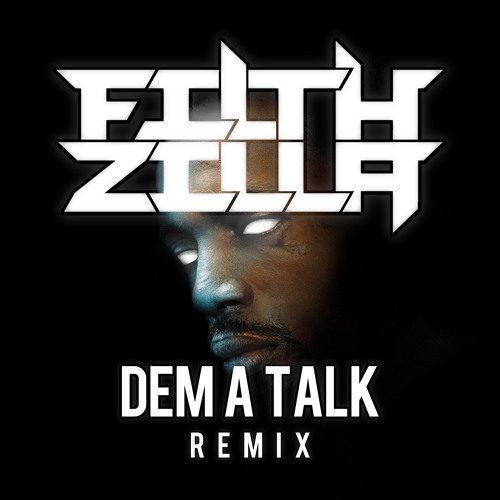 Mavado - Dem A Talk (Filthzilla Remix) (Free Download)
