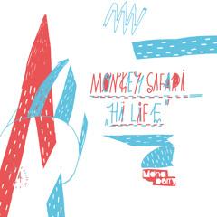 Monkey Safari - Hi Life (Cheeky Bold Cover)