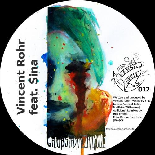 Vincent Rohr feat. Sina - Die Suche (Just Emma spinning around mix) (Hanse Hertz Records)