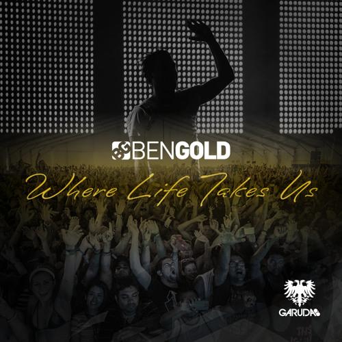 Ben Gold - Where Life Takes Us