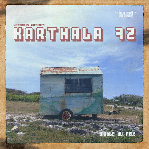 Karthala 72 - Diable Du Feu! (Album Sampler)