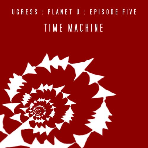 Ugress - Time Machine EP