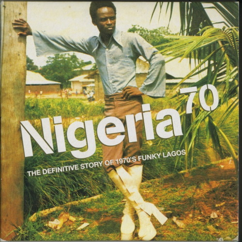 Nigeria 70 - The Documentary - Strut Records