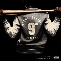 Missy Elliot and Timbaland - 9th Inning