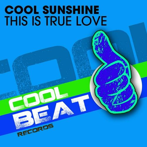 Cool Sunshine - This Is True Love (Fredrik Remix)