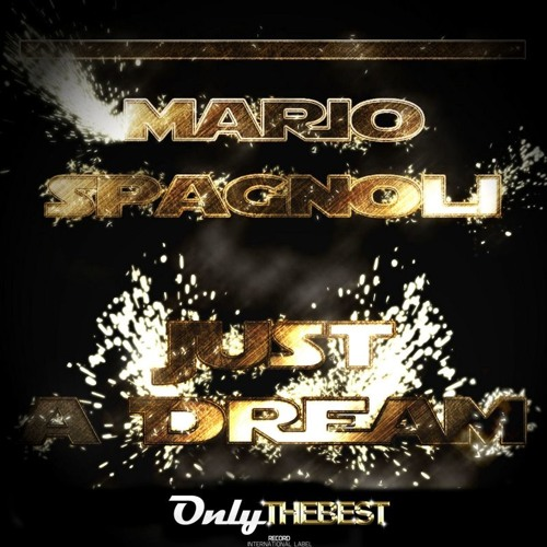 134# Mario Spagnoli - Just A Dream (Double Amp Rmx) [ Only the Best Record ]
