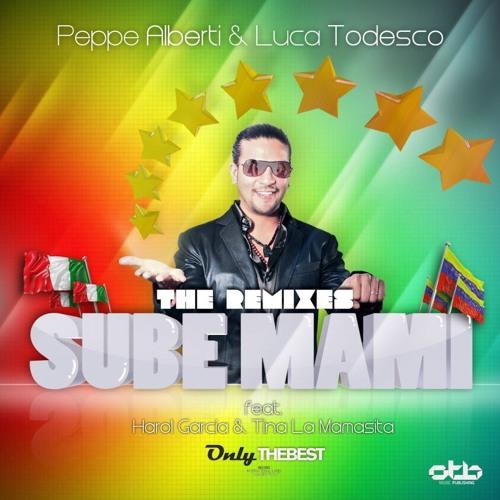 136# Peppe Alberti & Luca Todesco - Sube Mami (Frank V Joy Rmx) [ Only the Best Record ]