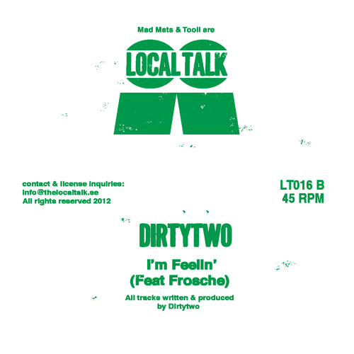 Dirtytwo - I'm Feelin' (feat Frosche) (LT016, Side B)