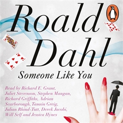 Roald Dahl: Someone Like You (Audiobook Extracts)
