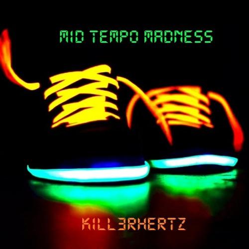 Mid Tempo Madness (Mix)