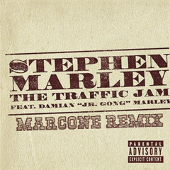 """Stephen Marley feat Damian """"Jr. Gong"""" Marley - The Traffic Jam (MarcOne remix)"""