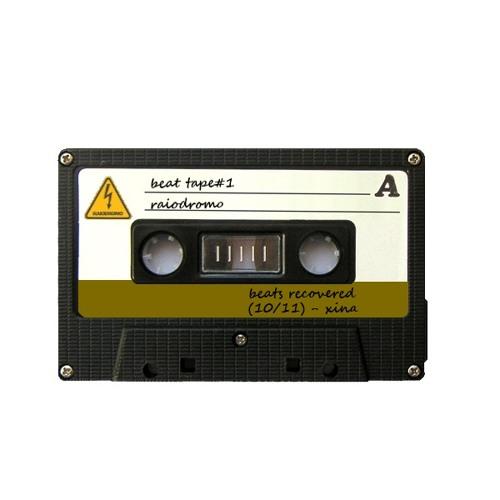 BeatTape#1 - BeatsRecovered (10/11)