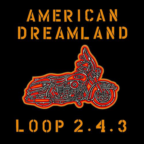 American Dreamland by Loop 2.4.3