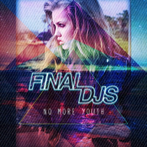 Final DJs - No More Youth