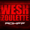 ROHFF - Wesh Zoulette REMIX OFFICIEL