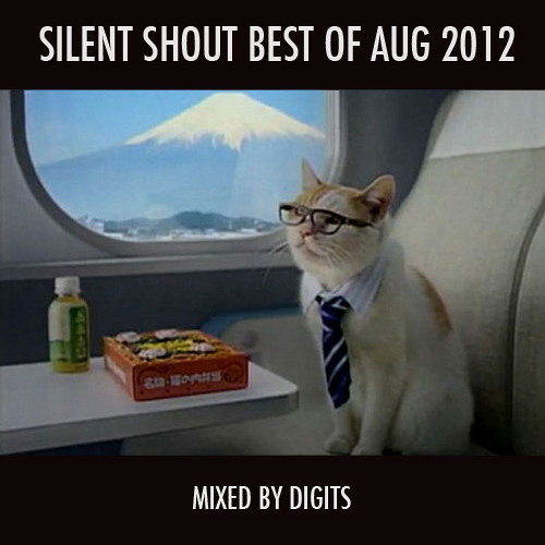 Silent Shout Best of August 2012