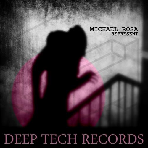 Michael Rosa - Represent