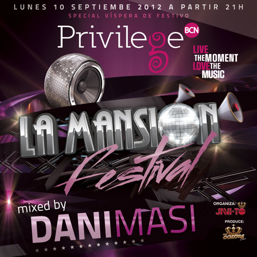 Dani Masi - Live at LA MANSION FESTIVAL @ Privilege Barcelona (10th September 2012)