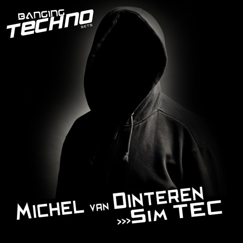 Banging Techno sets :: 040 >>Michel van Dinteren <<320kbs<<