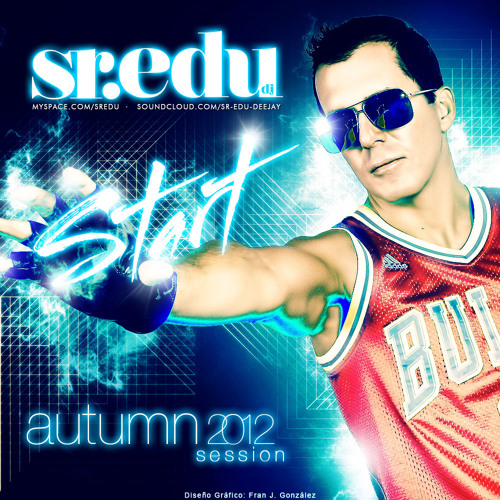 START  dj Sr.Edu - Podcast Autumn 2012