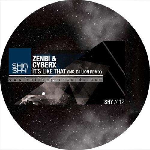 Zenbi & Cyberx - It's Like That (Dj Lion & Atanas Remix)