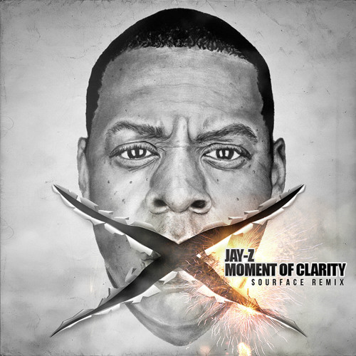 Jay-Z - Moment of Clarity (Sourface Remix)