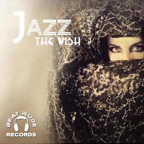 Jazz - The Wish (Bad Fashion remix)