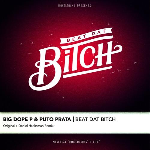 Big Dope P & Puto Prata - Beat Dat Bitch [Moveltraxx, 2012]