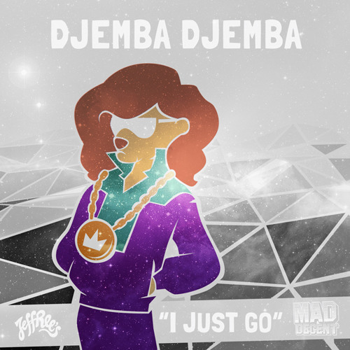 Djemba Djemba - I Just Go (JEFF030)